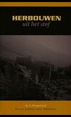 Herbouwen uit het stof - 1 | ds. G. Hoogerland