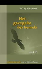 Het gevogelte des hemels - 2 | ds. B.J. van Boven