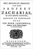 De Algemeene Brief van Judas + Het heuchklyk gezicht van den Profeet Zacharias_