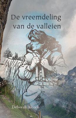 De vreemdeling van de valleien | Deborah Alcock