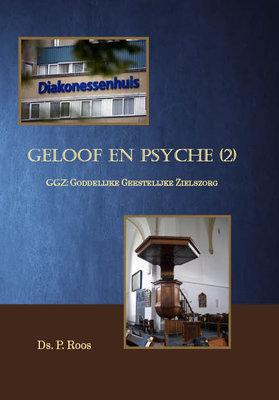 Geloof en psyche (2) | ds. P. Roos