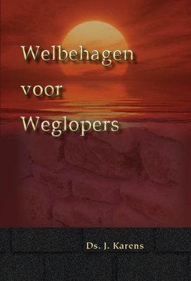 Welbehagen voor weglopers   ds. J. Karens