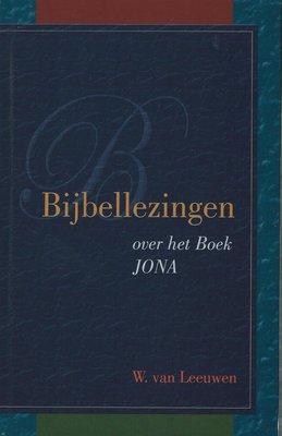 Bijbellezingen over het boek Jona | W. van Leeuwen