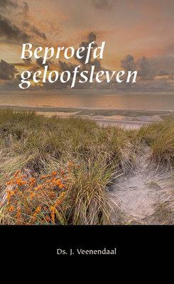 Beproefd geloofsleven | ds. J. Veenendaal