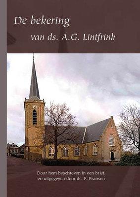 De bekering van ds A.G. Lintfrink | ds. A.G. Lintfrink