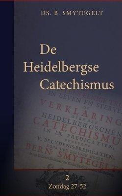 De Heidelbergse Catechismus (2) | Bernardus Smytegelt