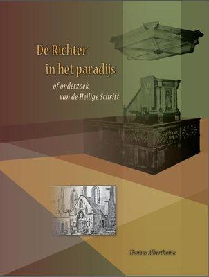 De Richter in het paradijs | Thomas Alberthoma