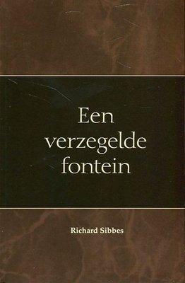 Een verzegelde fontein | Richard Sibbes