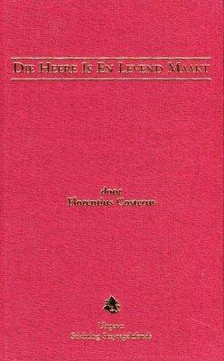 Die Heere is en levend maakt | Florentius Costerus