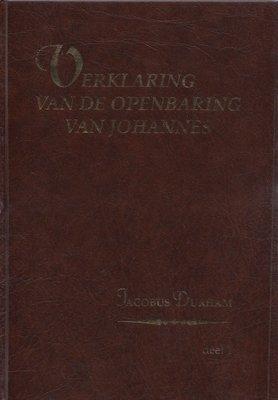 Verklaring van de Openbaring van Johannes (3 Delen) | James Durham