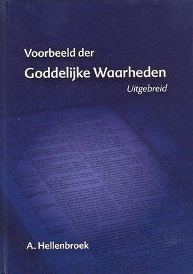 Voorbeeld der Goddelijke Waarheden (uitgebreid) | Abraham Hellenbroek