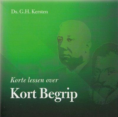 Korte lessen over Kort Begrip (geb) | ds. G.H. Kersten