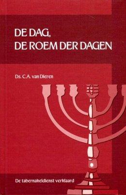 De dag, de roem der dagen (7) | ds. C.A. van Dieren