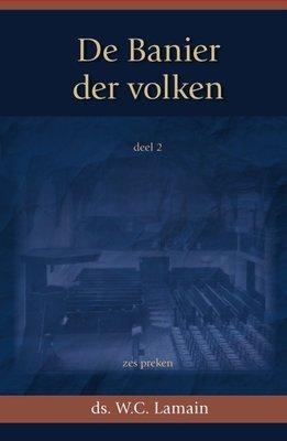 Banier der volken (2) | ds. W.C. Lamain