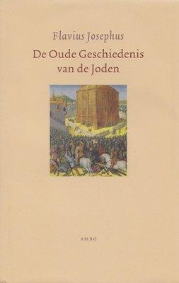 De Oude Geschiedenis van de Joden | Flavius Josephus