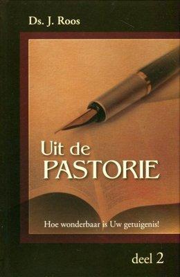 Uit de Pastorie (2) | ds. J. Roos