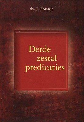 Derde zestal predicaties | ds. J. Fraanje