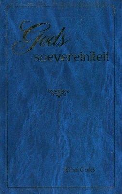 Gods soevereiniteit | Elisa Coles