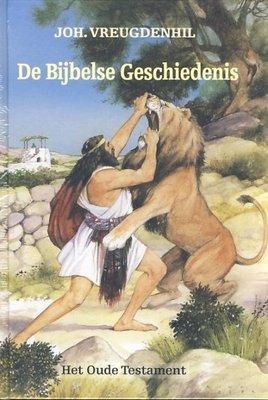 Bijbelse Geschiedenis (2 delen O.T en N.T) Joh. Vreugdenhil