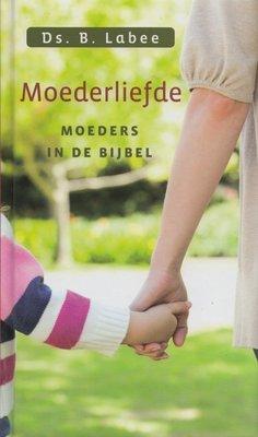 Moederliefde | ds. B. Labee