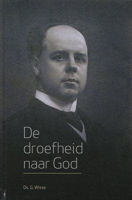 De droefheid naar God | ds. G. Wisse