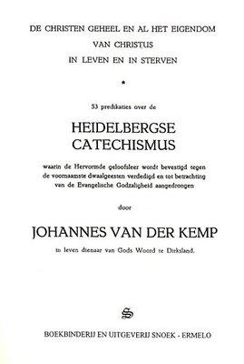 De Christen geheel en al het Eigendom van Christus | Johannes van der Kemp