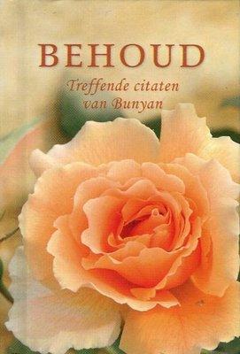 Behoud. Treffende citaten van Bunyan. Serie: Pareltjes