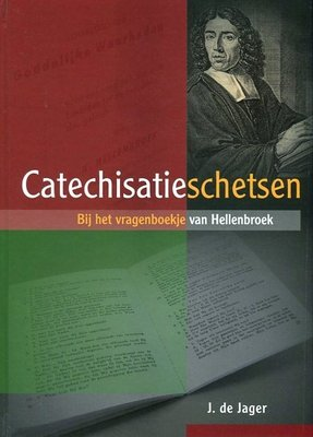 Catechisatieschetsen | J. de Jager