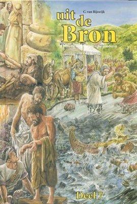 Uit de Bron - Deel 7 - oude editie | C. van Rijswijk