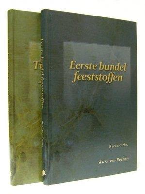 Eerste en Tweede bundel feeststoffen (set 2 delen) | ds. G. van Reenen