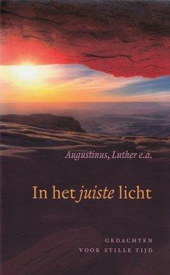 In het juiste licht | Augustinus, Luther ea