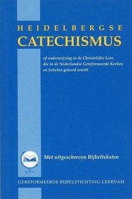 Heidelbergse Catechismus of onderwijzing in de Christelijke Leer, die in de Nederlandse Gereformeerde Kerken en Scholen geleerd wordt. Met uitgeschreven Bijbelteksten.