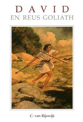 David en de reus Goliath   C. van Rijswijk