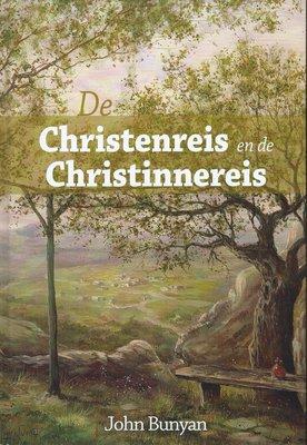 De Christenreis en de Christinnereis | John Bunyan