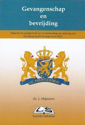 Gevangenschap en bevrijding | ds. J. Mijnders