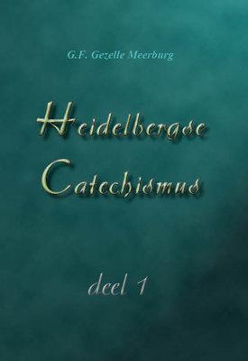 Heidelbergse Catechismus | G.F. Gezelle Meerburg