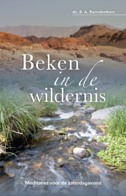 Beken in de wildernis | ds. B.A. Ramsbotton