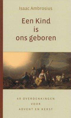 Een Kind is ons geboren | Isaac Ambrosius