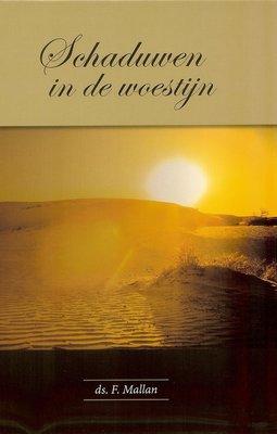 Schaduwen in de woestijn | ds. F. Mallan