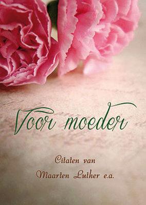 Voor moeder | Maarten Luther e.a.