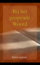 Bij het geopende Woord (7) | div. Predikanten GG