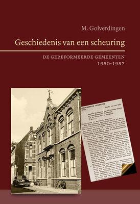 Geschiedenis van een scheuring | ds. M. Golverdingen