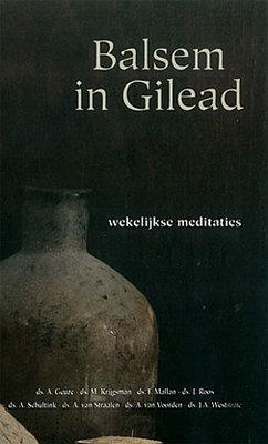 Balsem in Gilead | div predikanten GGiN