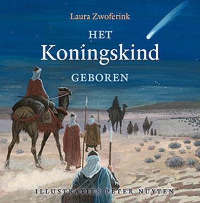 Het Koningskind geboren | Laura Zwoferink