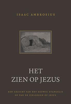 Het zien op Jezus   Isaac mbrosius