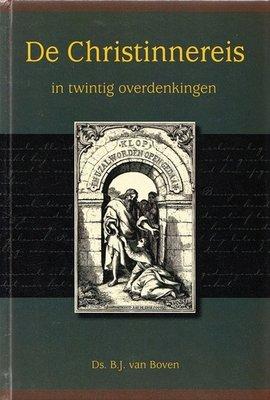De Christinnereis | ds. B.J. van Boven