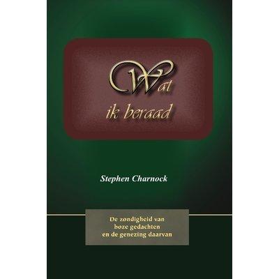 Wat ik beraad | Stephen Charnock