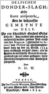 Delfschen Donder-slagh ofte Korte aenspraecke aen de bedroefde Gemeynte van Delft