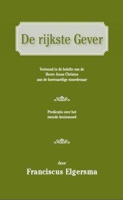 De rijkste Gever | Franciscus Elgersma