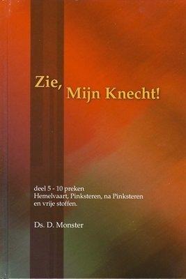 Zie, Mijn Knecht (5) | ds. D. Monster